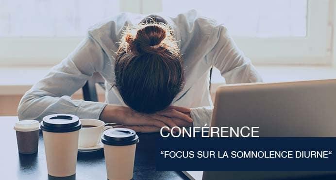 Conférence: Focus sur la somnolence diurne